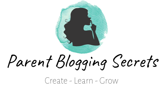 Parent Blogging Secrets